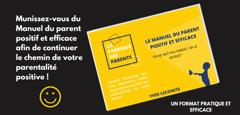 le manuel du parent positif et efficace par la fabrique des parents